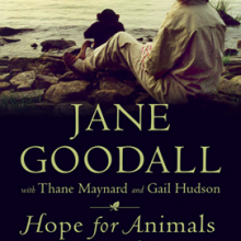 Book Recommendation: Hope for Animals and Their World-New from Jane Goodall