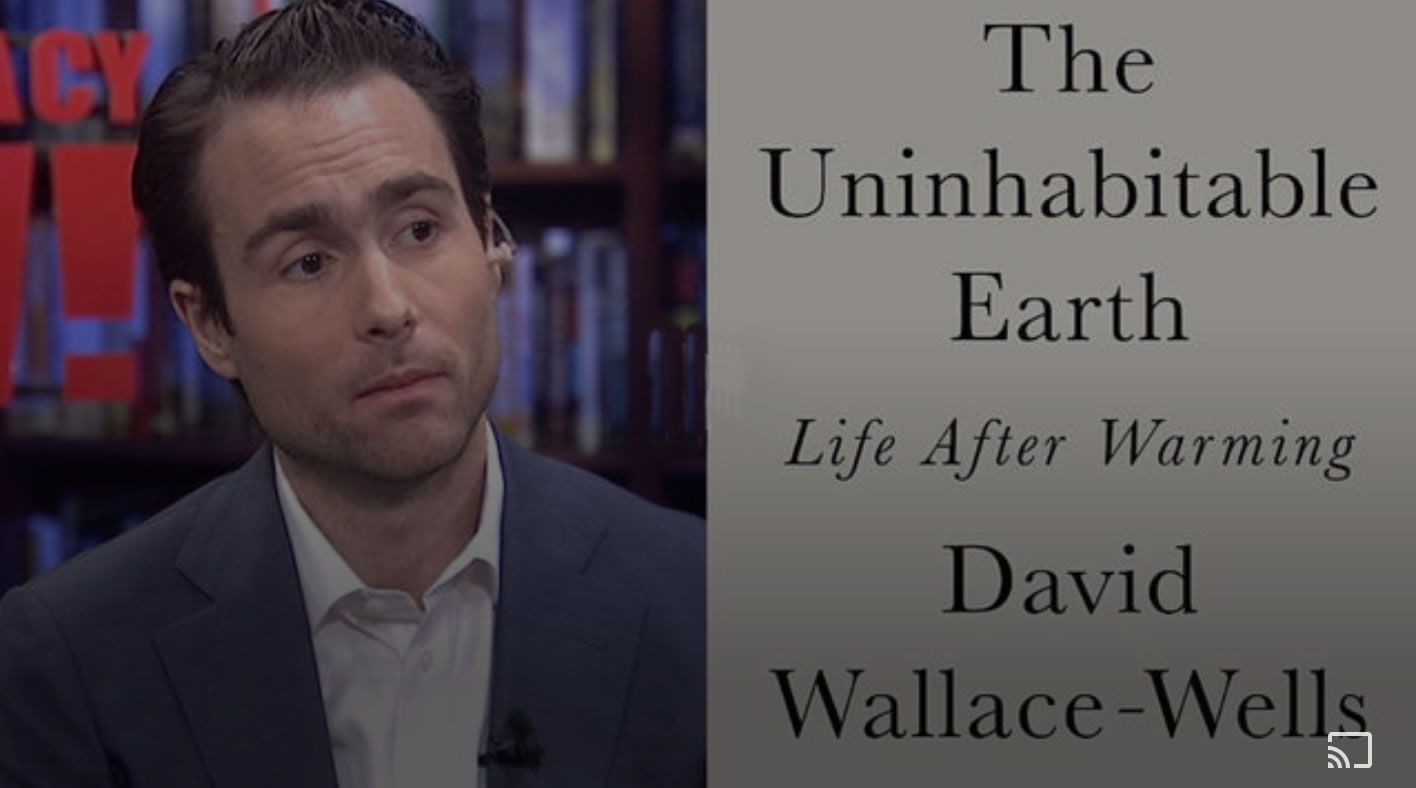 The Uninhabitable Earth: Unflinching New Book Lays Out Dire Consequences of Climate Chaos