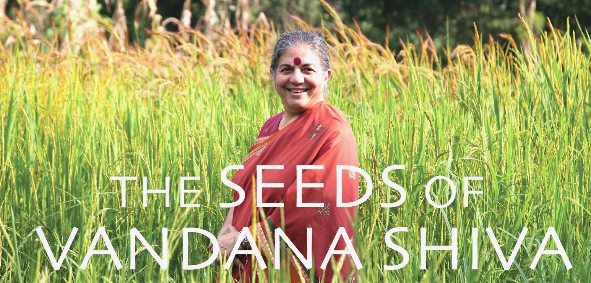 The Seeds of Vandana Shiva Documentary